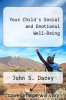 cover of Your Child`s Social and Emotional Well-Being (1st edition)