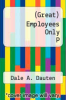 cover of (Great) Employees Only P