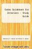 cover of Codes Guidebook for Interiors - Study Guide (7th edition)