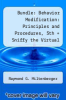 cover of Bundle: Behavior Modification: Principles and Procedures, 5th + Sniffy the Virtual Rat Pro, Version 3.0 (with CD-ROM) (5th edition)