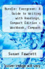 cover of Bundle: Evergreen: A Guide to Writing with Readings, Compact Edition + Workbook, Compact Edition + Aplia 1-Semester Printed Access Card, Compact (9th edition)