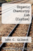 cover of Organic Chemistry Lab (Custom) (5th edition)