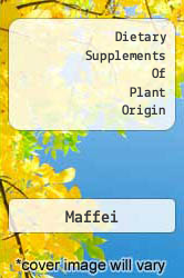 Dietary Supplements Of Plant Origin A digital copy of  Dietary Supplements Of Plant Origin  by Maffei. Download is immediately available upon purchase!