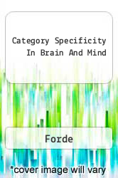 Category Specificity In Brain And Mind A digital copy of  Category Specificity In Brain And Mind  by Forde. Download is immediately available upon purchase!