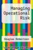 cover of Managing Operational Risk