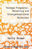 cover of Teenage Pregnancy, Parenting and Intergenerational Relations