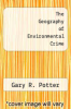 cover of The Geography of Environmental Crime