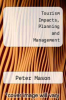 cover of Tourism Impacts, Planning and Management (3rd edition)