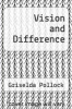 cover of Vision and Difference (3rd edition)