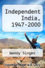 cover of Independent India, 1947-2000
