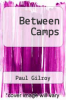 cover of Between Camps