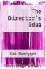 cover of The Director`s Idea