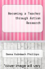 cover of Becoming a Teacher through Action Research (3rd edition)