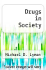 cover of Drugs in Society (7th edition)