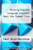 cover of Helping English Language Learners Meet the Common Core