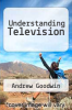 cover of Understanding Television