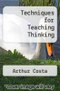 cover of Techniques for Teaching Thinking