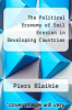 cover of The Political Economy of Soil Erosion in Developing Countries