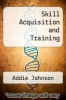 cover of Skill Acquisition and Training