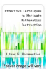cover of Effective Techniques to Motivate Mathematics Instruction (2nd edition)