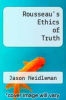 cover of Rousseau`s Ethics of Truth