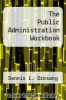 cover of The Public Administration Workbook (8th edition)