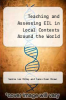 cover of Teaching and Assessing EIL in Local Contexts Around the World