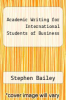 cover of Academic Writing for International Students of Business (2nd edition)