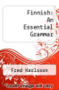cover of Finnish: An Essential Grammar (3rd edition)