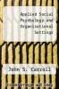 cover of Applied Social Psychology and Organizational Settings (1st edition)