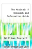 cover of The Musical: A Research and Information Guide