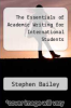 cover of The Essentials of Academic Writing for International Students