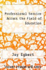 cover of Professional Service Across the Field of Education