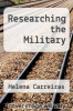 cover of Researching the Military