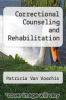 cover of Correctional Counseling and Rehabilitation (9th edition)