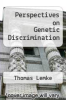 cover of Perspectives on Genetic Discrimination