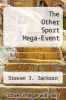 cover of The Other Sport Mega-Event