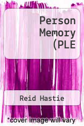 Person Memory (PLE by Reid Hastie - ISBN 9781138978218
