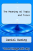 cover of The Meaning of Topic and Focus