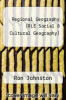 cover of Regional Geography (RLE Social & Cultural Geography)