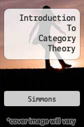 Introduction To Category Theory A digital copy of  Introduction To Category Theory  by Simmons. Download is immediately available upon purchase!
