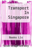 cover of Transport In Singapore