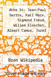 Cover of Athe St: Jean-Paul Sartre, Karl Marx, Sigmund Freud, Willem Elsschot, Albert Camus, Jozef Stalin, Karl Popper, Ernest Hemingway  (ISBN 978-1232590989)