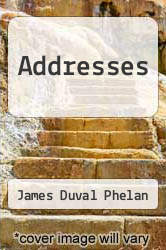 Cover of Addresses  (ISBN 978-1248084243)