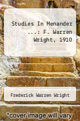 Cover of Studies In Menander ...: F. Warren Wright, 1910  (ISBN 978-1248768143)
