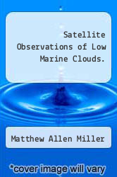 Cover of Satellite Observations of Low Marine Clouds.  (ISBN 978-1248950555)