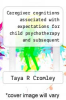 cover of Caregiver cognitions associated with expectations for child psychotherapy and subsequent treatment engagement.