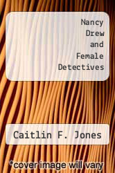 Cover of Nancy Drew and Female Detectives  (ISBN 978-1249846635)
