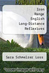 Iron Range English Long-Distance Reflexives by Sara Schmelzer Loss - ISBN 9781249858010