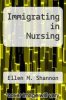 cover of Immigrating in Nursing